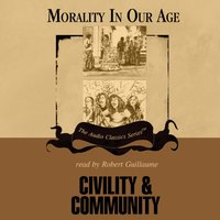 Civility and Community - Dr. Brian Schrag - audiobook
