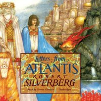 Letters from Atlantis - Robert Silverberg - audiobook