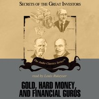Gold, Hard Money, and Financial Gurus - Michael Ketcher - audiobook