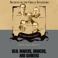 Deal Makers, Brokers, and Bankers - Austin Lynas - audiobook