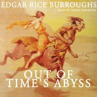 Out of Time's Abyss - Edgar Rice Burroughs - audiobook