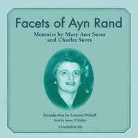 Facets of Ayn Rand - Mary Ann Sures - audiobook