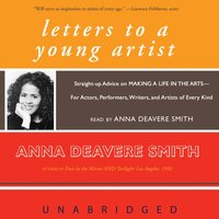 Letters to a Young Artist - Anna Deavere Smith - audiobook