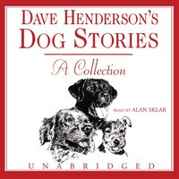 Dave Henderson's Dog Stories - Dave Henderson - audiobook
