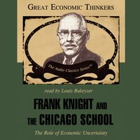 Frank Knight and the Chicago School - Jr. Dr. Arthur M. Diamond - audiobook