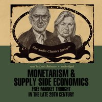 Monetarism and Supply Side Economics - Dr. Arjo Klamer - audiobook
