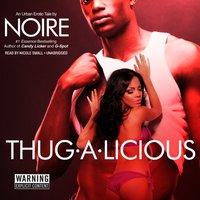 Thug-A-Licious - Opracowanie zbiorowe - audiobook