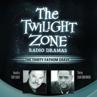 Thirty-Fathom Grave - Rod Serling - audiobook
