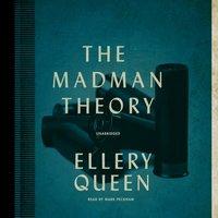 Madman Theory - Ellery Queen - audiobook