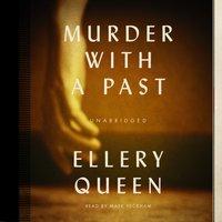 Murder with a Past - Ellery Queen - audiobook