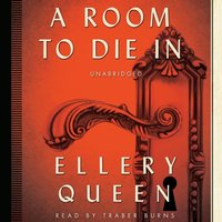 Room to Die In - Ellery Queen - audiobook
