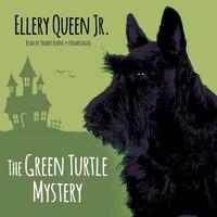 Green Turtle Mystery - Ellery Queen Jr. - audiobook