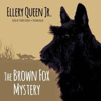 Brown Fox Mystery - Ellery Queen Jr. - audiobook