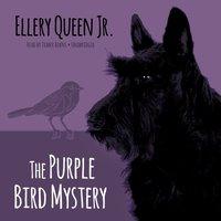 Purple Bird Mystery - Ellery Queen Jr. - audiobook