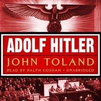 Adolf Hitler - John Toland - audiobook
