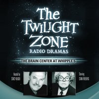 Brain Center at Whipple's - Rod Serling - audiobook
