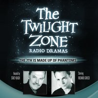 7th Is Made Up of Phantoms - Rod Serling - audiobook