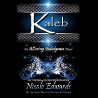 Kaleb - Nicole Edwards - audiobook