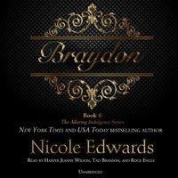 Braydon - Nicole Edwards - audiobook
