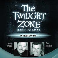 In Praise of Pip - Rod Serling - audiobook