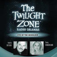 Eye of the Beholder - Rod Serling - audiobook