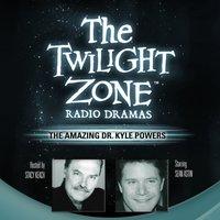 Amazing Dr. Kyle Powers - Barry Richert - audiobook