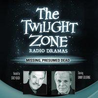 Missing, Presumed Dead - Dennis Etchison - audiobook