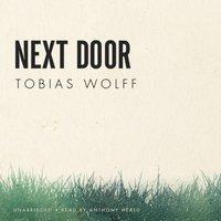 Next Door - Tobias Wolff - audiobook