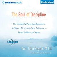 Soul of Discipline - Kim John Payne - audiobook