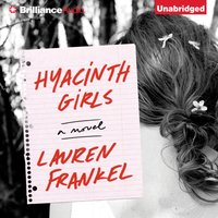 Hyacinth Girls - Lauren Frankel - audiobook