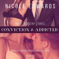Conviction & Addicted - Nicole Edwards - audiobook