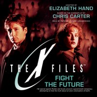 Fight the Future - Elizabeth Hand - audiobook