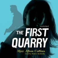 First Quarry - Max Allan Collins - audiobook