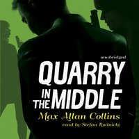 Quarry in the Middle - Max Allan Collins - audiobook