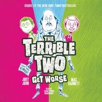 Terrible Two Get Worse - Mac Barnett - audiobook