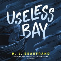 Useless Bay - M. J. Beaufrand - audiobook