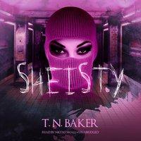 Sheisty - T. N. Baker - audiobook