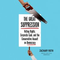 Great Suppression - Zachary Roth - audiobook