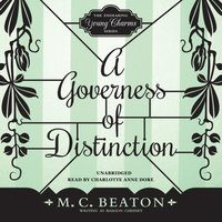 Governess of Distinction - M. C. Beaton writing as Marion Chesney - audiobook