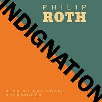 Indignation - Philip Roth - audiobook