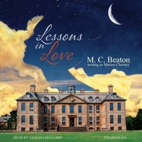 Lessons in Love - M. C. Beaton writing as Marion Chesney - audiobook