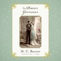 Perfect Gentleman - M. C. Beaton writing as Marion Chesney - audiobook