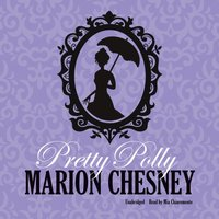 Pretty Polly - M. C. Beaton writing as Marion Chesney - audiobook