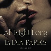 All Night Long - Lydia Parks - audiobook
