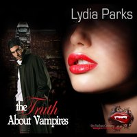Truth about Vampires - Lydia Parks - audiobook