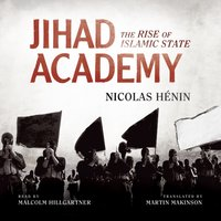 Jihad Academy - Nicolas Henin - audiobook