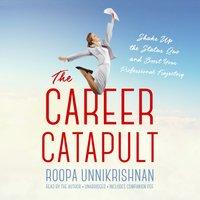 Career Catapult - Roopa Unnikrishnan - audiobook