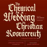Chemical Wedding by Christian Rosencreutz - Johann Valentin Andreae - audiobook