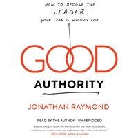 Good Authority - Jonathan Raymond - audiobook