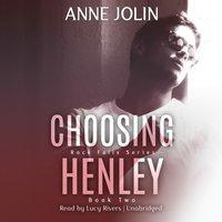 Choosing Henley - Anne Jolin - audiobook